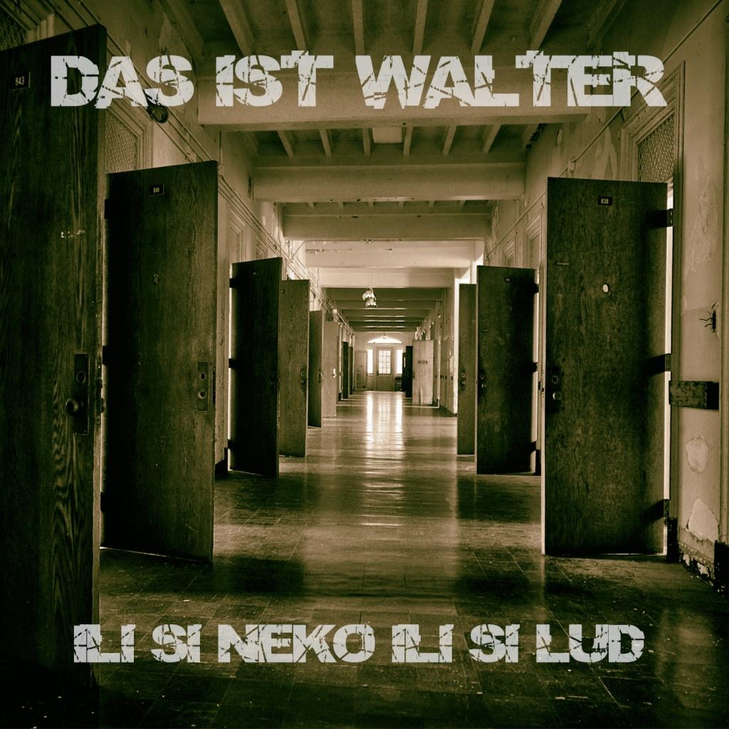 RnR Records vam predstavlja – Das Ist Walter